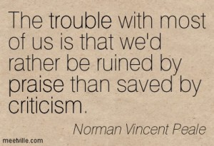 Quotation-Norman-Vincent-Peale-criticism-trouble-honesty-praise-Meetville-Quotes-51289