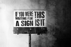 cool-hunter-are-you-waiting-for-a-sign1